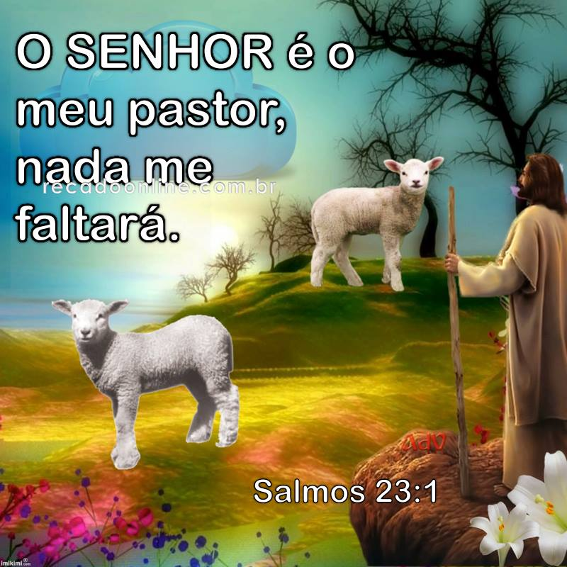 o Senhor e meu Pastor